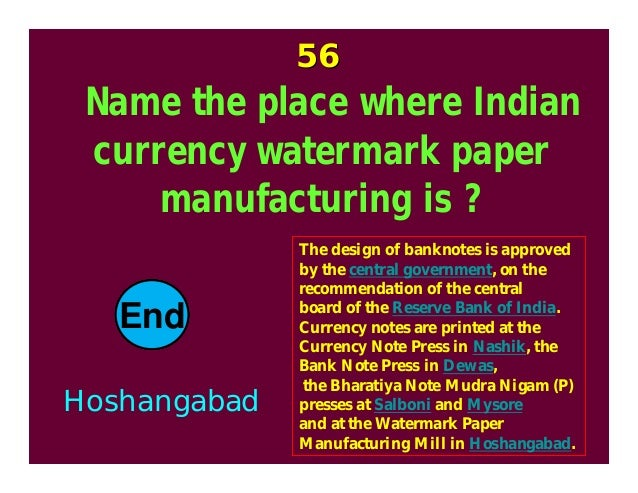 watermark paper manufacturing mill hoshangabad Facts about indian rupee at salboni and mysore and at the watermark paper manufacturing mill, hoshangabad the earliest issues of paper rupees were those.