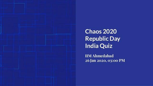 India Quiz - IIM Ahmedabad Chaos 2020 - by Quiz Cetera Slide 2