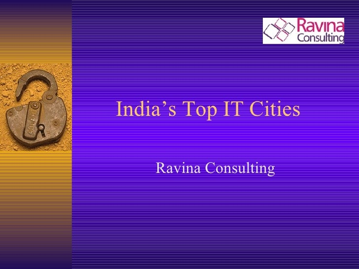 India's Top IT Cities  Ravina Consulting