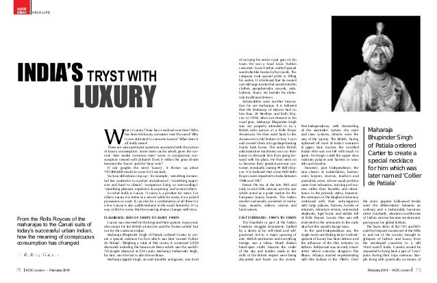 72 73February 2014February 2014 high life guest essay W hat is Luxury? How has it evolved over time? Who has been the luxu...