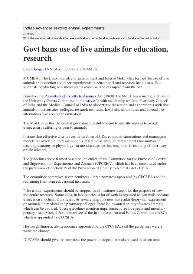 Indias advances restrict animal experiments26-04-2012With the excetion of research into new medications, all animal experi...