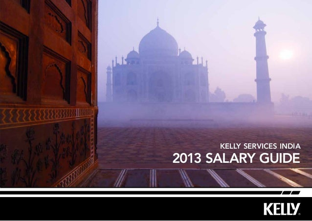 2013 Salary Guide Kelly Services India