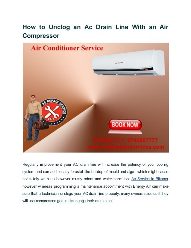 How to Unclog an Ac Drain Line With an Air Compressor