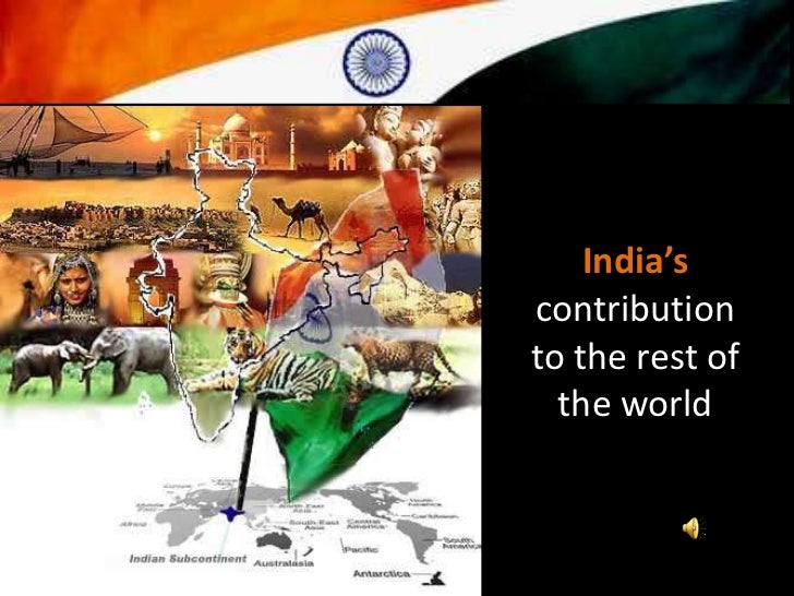 India'scontributionto the rest of  the world