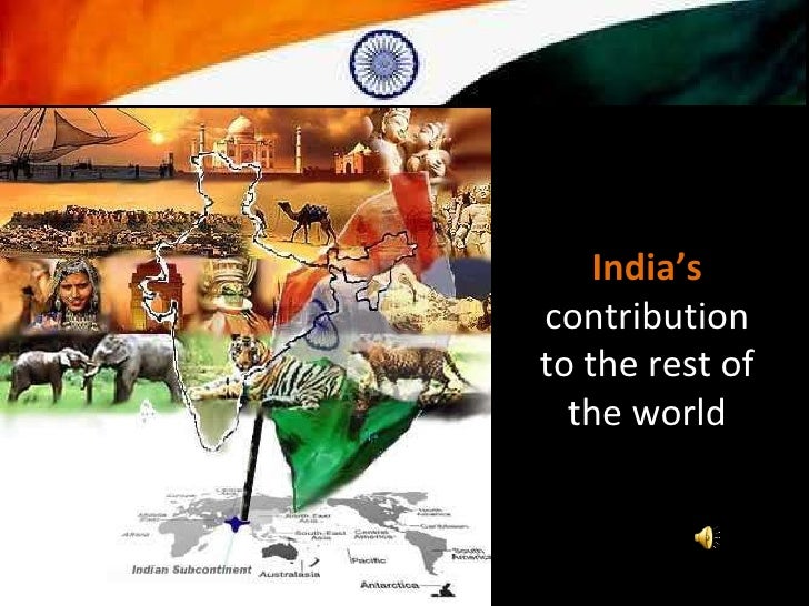 India's  contribution to the rest of the world