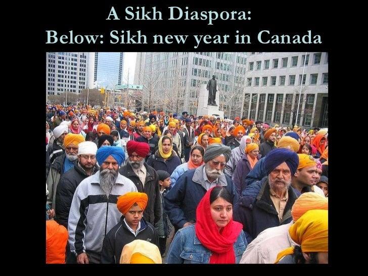 A Sikh Diaspora:   Below: Sikh new year in Canada