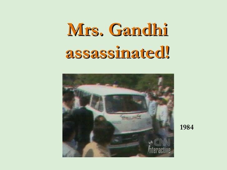 Mrs. Gandhi assassinated! 1984