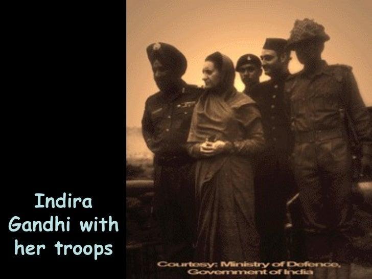 Indira Gandhi with her troops