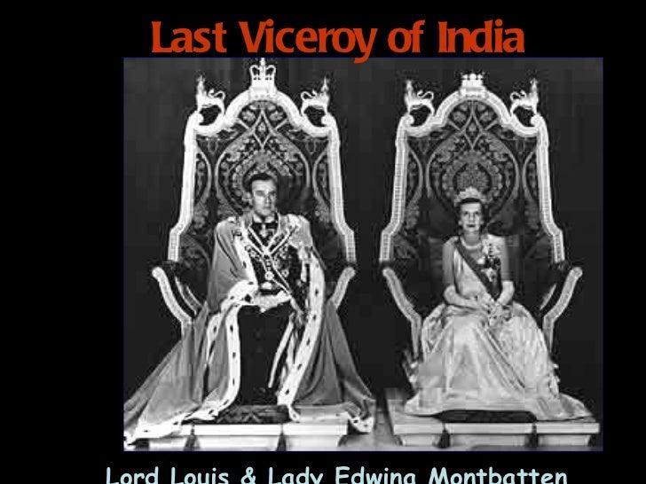 Last Viceroy of India   Lord Louis & Lady Edwina Montbatten