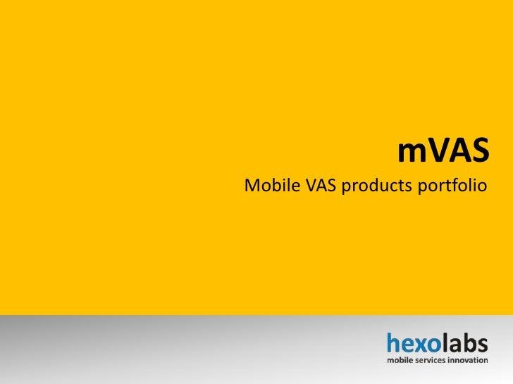 mVAS<br />Mobile VAS products portfolio<br />