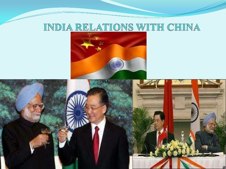 Flow Of Presentation Introduction of the relations of both countries. India – China Relations . Trade of both the count...