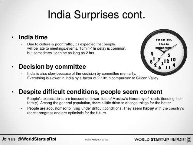 """India Surprises cont.    • India time        -   Due to culture & poor traffic, it""""s expected that people            will ..."""
