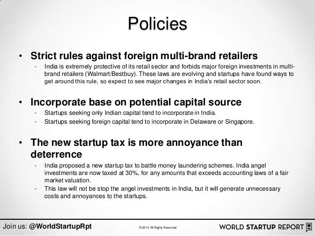 Policies    • Strict rules against foreign multi-brand retailers        -   India is extremely protective of its retail se...