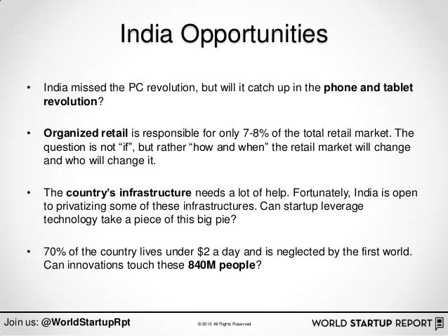 India Opportunities    •   India missed the PC revolution, but will it catch up in the phone and tablet        revolution?...