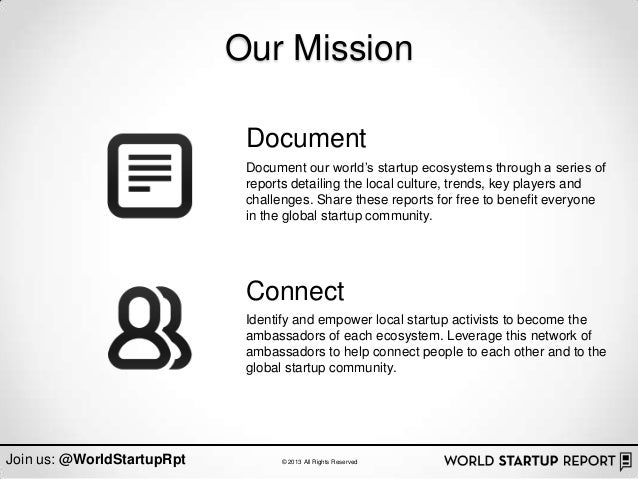 """Our Mission                             Document                             Document our world""""s startup ecosystems throu..."""