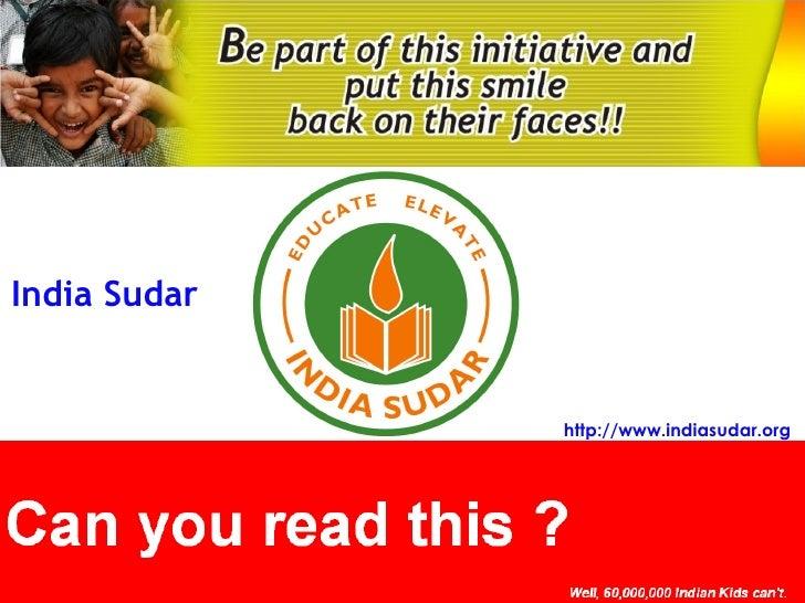 India Sudar http://www.indiasudar.org
