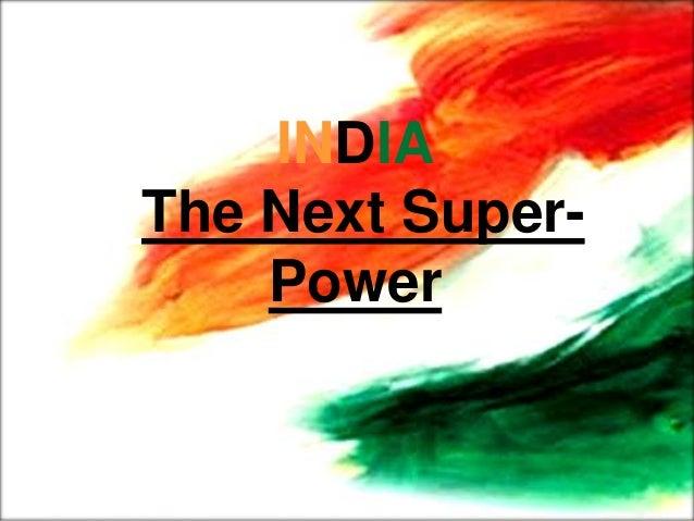 india the next superpower essay