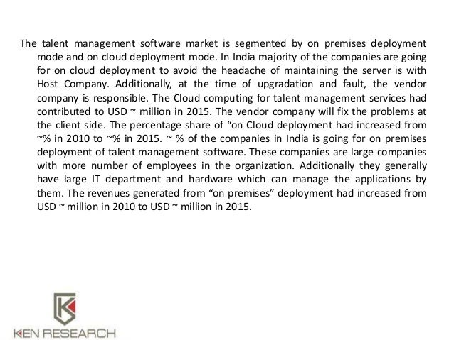 """talent management in software industry Transparency market research (tmr), a market intelligence company providing global business information reports and services, recently announced the release of their research report titled, """"talent management software market – global industry analysis, size, share, growth, trends and forecast."""