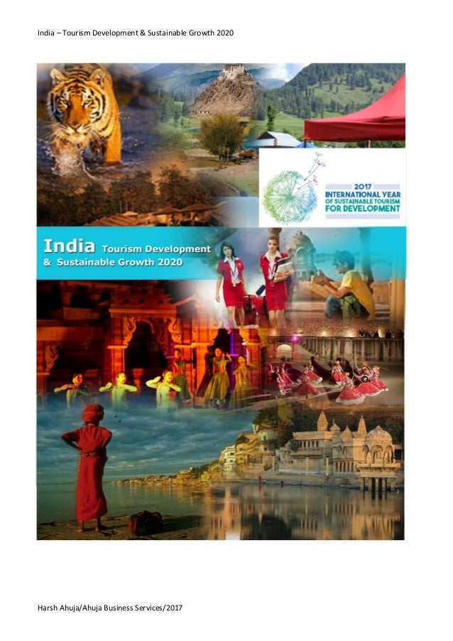 tourism development in india Tourism plays a vital role in the economic development of a country tourism is the second largest foreign exchange earner in india the tourism industry employs a large number of people, both skilled and unskilled it promotes national integration and international brotherhood india has fascinated.
