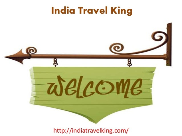 India Travel King http://indiatravelking.com/