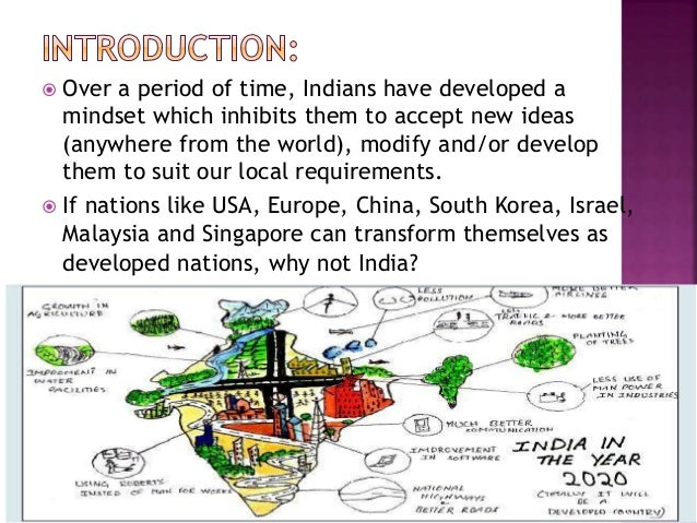 my vision of india 2020 India vision 2020 team presents: हम मिलकर बना सकते हैं विकसित भारत भारत को विकसित बनाने के vison 2020 में बस एक दशक बचा हैं | इस बचे दशक में हमें क्या करना चाहिए .