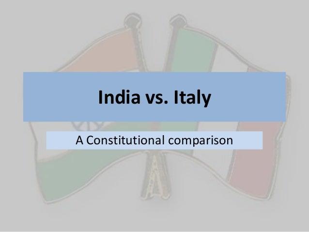 India vs. ItalyA Constitutional comparison