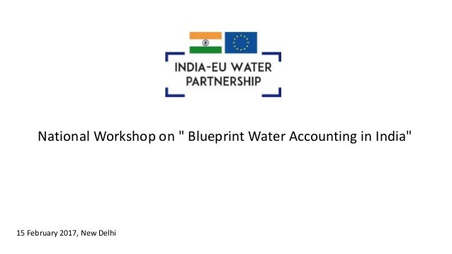Iewp national workshop on blueprint water accounting in india 1 national workshop on blueprint water accounting in india 15 february 2017 malvernweather Image collections