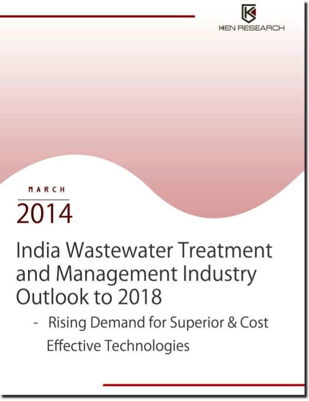 india wastewater treatment and management industry The water industry includes water  (sanitation) system, and wastewater treatment) separation  on water service management and assessment are under preparation.