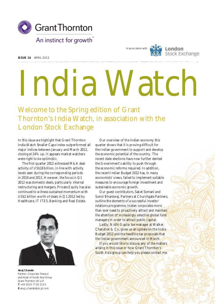 In association withISSUE 16 APRIL 2012India WatchWelcome to the Spring edition of GrantThornton's India Watch, in associat...