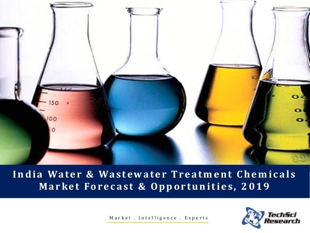 M a r k e t . I n t e l l i g e n c e . E x p e r t s India Water & Wastewater Treatment Chemicals Market Forecast & Oppor...