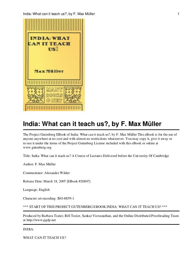 India: What can it teach us?, by F. Max Müller                                                               1India: What ...