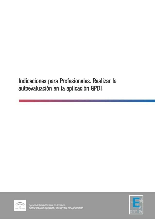 Indicaciones para Profesionales. Realizar la autoevaluación en la aplicación GPDI