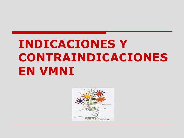 INDICACIONES Y CONTRAINDICACIONES EN VMNI