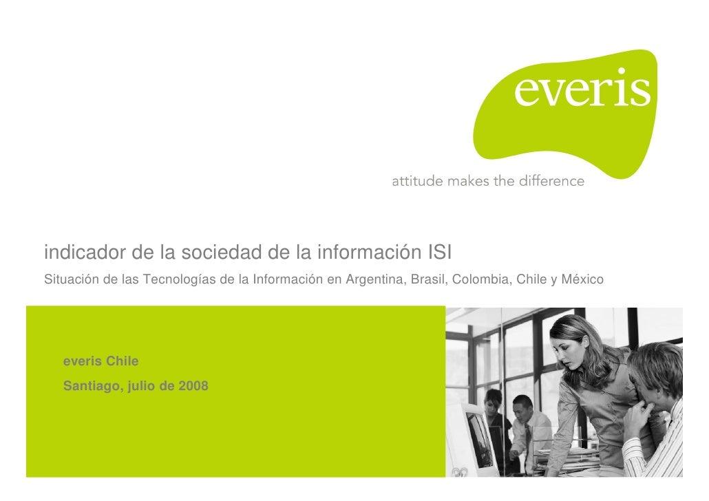 indicador de la sociedad de la información ISI Situación de las Tecnologías de la Información en Argentina, Brasil, Colomb...
