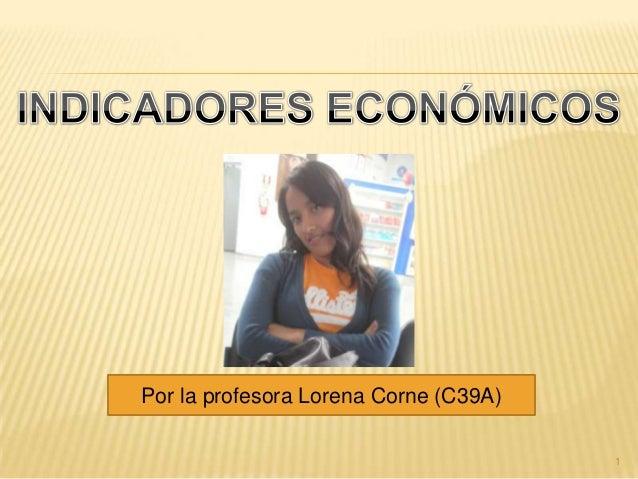 Por la profesora Lorena Corne (C39A)                                       1