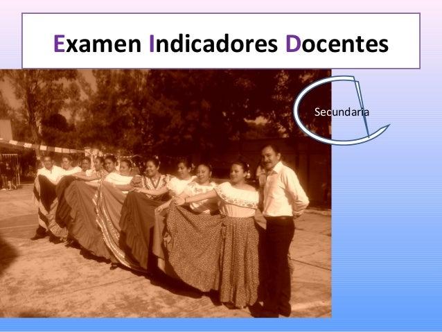 Examen Indicadores Docentes Secundaria