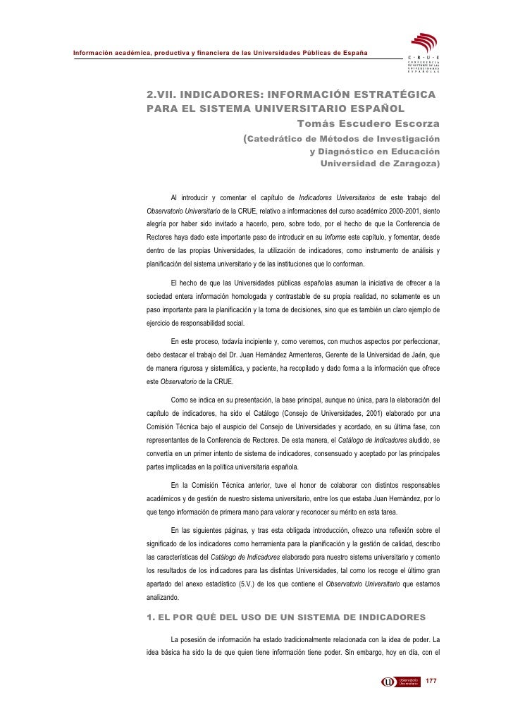 Información académica, productiva y financiera de las Universidades Públicas de España                          2.VII. IND...