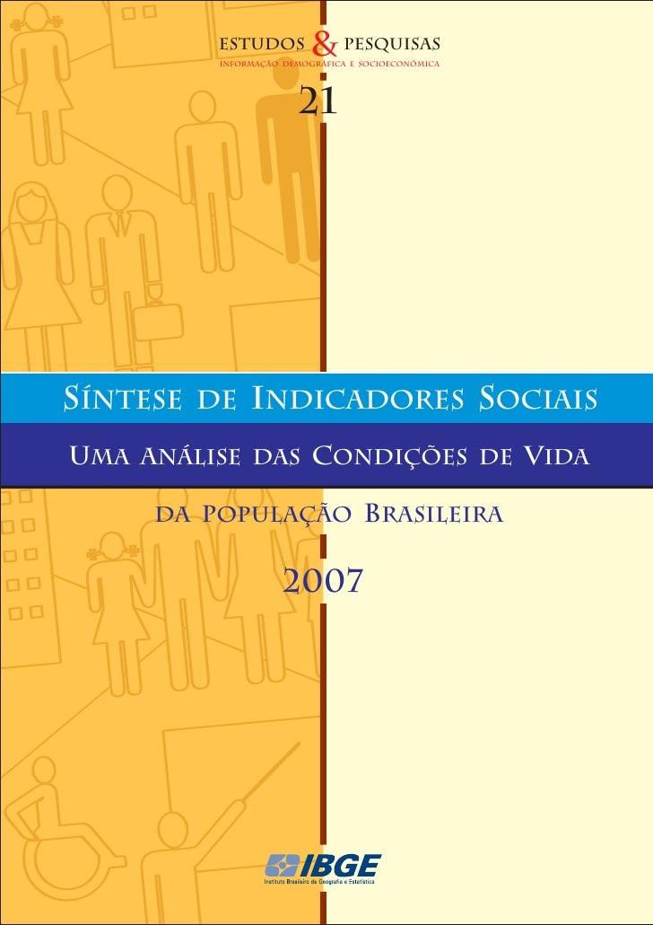 ESTUDOS         & pesquisas            INFORMAÇÃO DEMOGRÁFICA E SOCIoeconômica                              21     SÍNTESE...