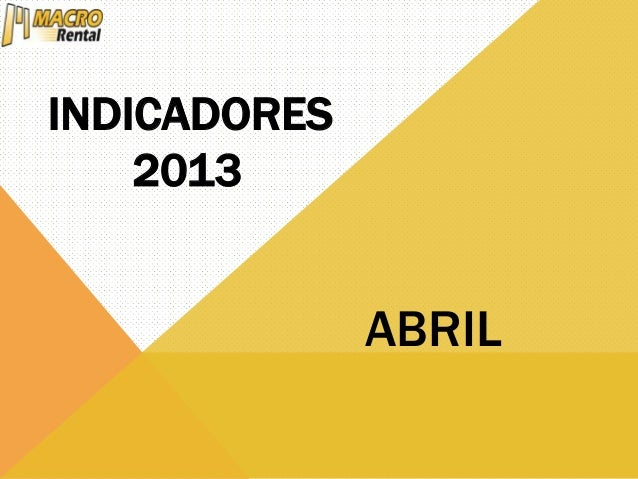 INDICADORES 2013 ABRIL