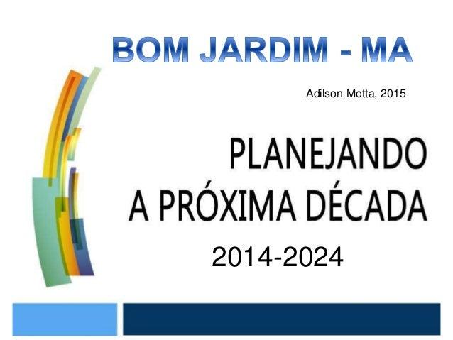 2014-2024 Adilson Motta, 2015