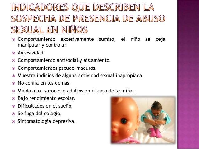  Normalizar lo antes posible la vida del niño. Atribuir adecuadamente la responsabilidad de los hechos. No interrogar a...
