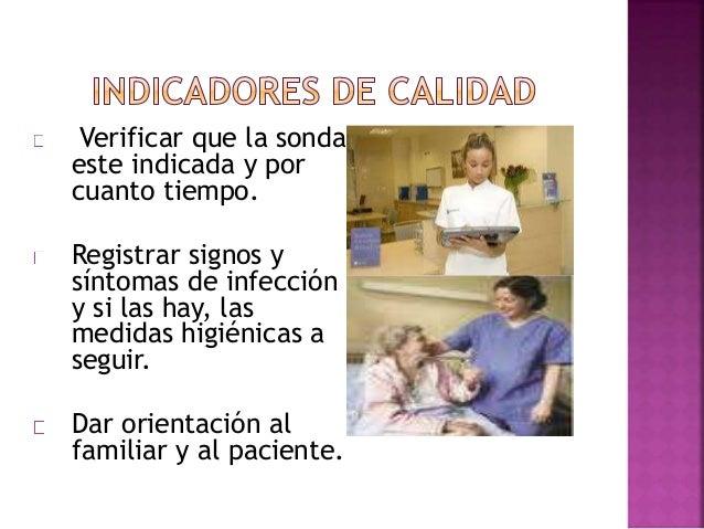 Informar al paciente y/o familiar sobre el riesgo de caída. Revalorar las intervenciones de enfermería establecidas en el ...