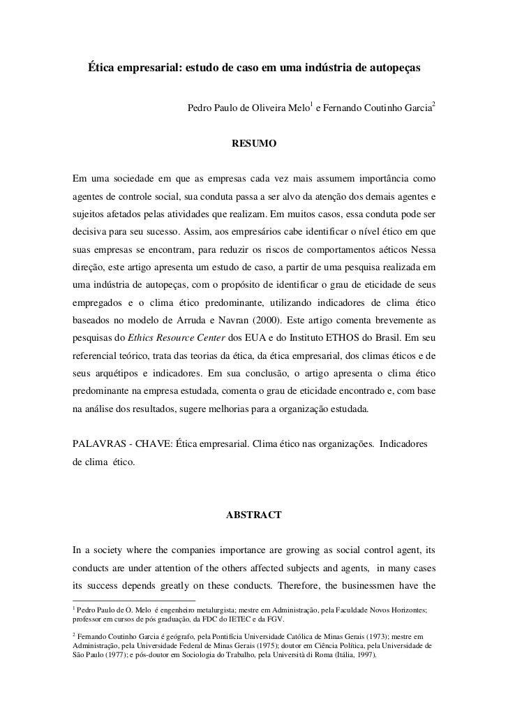 Ética empresarial: estudo de caso em uma indústria de autopeças                                    Pedro Paulo de Oliveira...