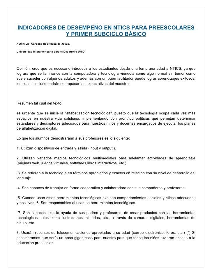 INDICADORES DE DESEMPEÑO EN NTICS PARA PREESCOLARES               Y PRIMER SUBCICLO BÁSICO Autor: Lic. Carolina Rodríguez ...