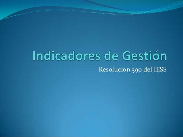Resolución 390 del IESS