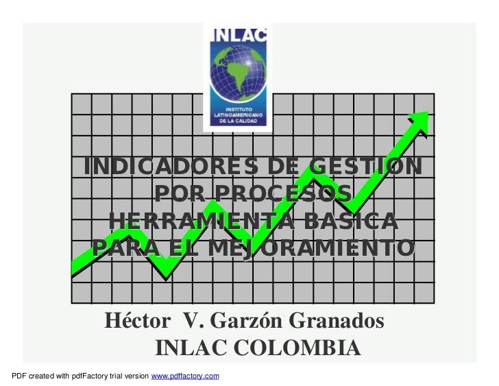 INDICADORES DE GESTION                         POR PROCESOS                      HERRAMIENTA BASICA                     PA...
