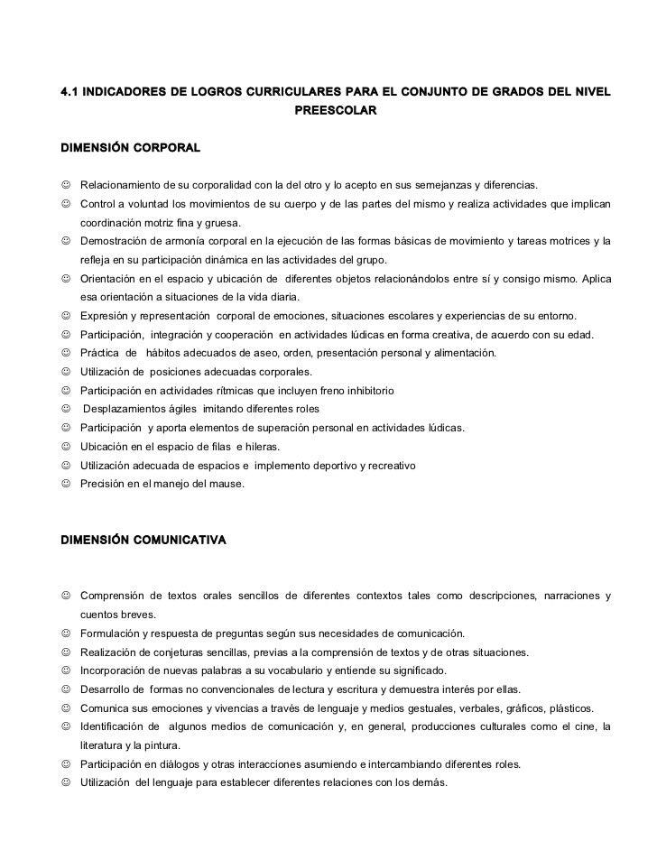 4.1 INDICADORES DE LOGROS CURRICULARES PARA EL CONJUNTO DE GRADOS DEL NIVEL                                               ...