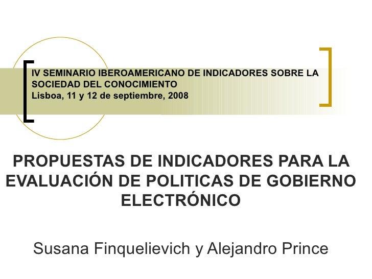IV SEMINARIO IBEROAMERICANO DE INDICADORES SOBRE LA SOCIEDAD DEL CONOCIMIENTO Lisboa, 11 y 12 de septiembre, 2008 PROPUEST...