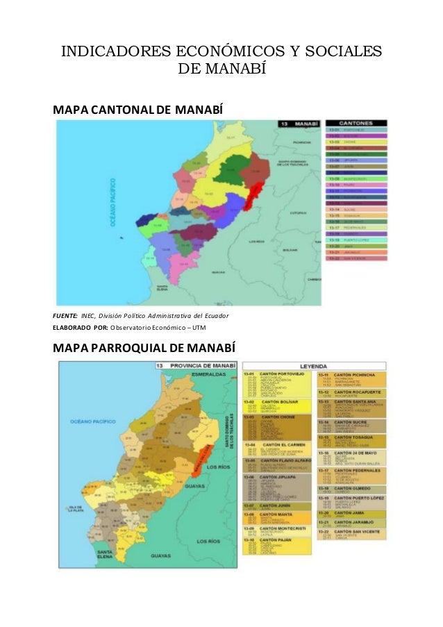 INDICADORES ECONÓMICOS Y SOCIALES DE MANABÍ MAPA CANTONAL DE MANABÍ FUENTE: INEC, División Político Administrativa del Ecu...