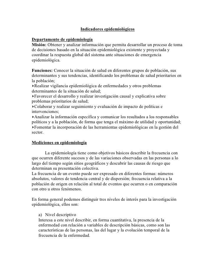 Indicadores epidemiológicosDepartamento de epidemiologíaMisión: Obtener y analizar información que permita desarrollar un ...